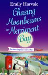 Chasing Moonbeams in Merriment Bay